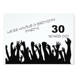 """30th party invitation with cheering crowds 5"""" x 7"""" invitation card"""