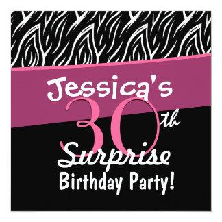 30th Surprise Birthday Black White Pink Zebra X30 Personalized Invitations