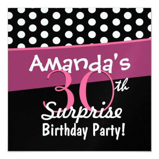 30th Surprise Birthday Black White Polka Dots Pink Card