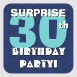 30th SURPRISE Birthday Party Royal Blue and Aqua Square Sticker