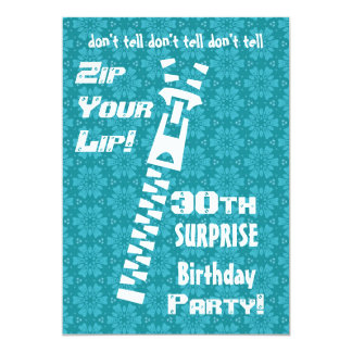 30th SURPRISE Birthday Party Zip Your Lip Card
