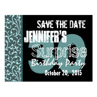 30th Surprise Birthday Teal Swirls Save the Date Post Card