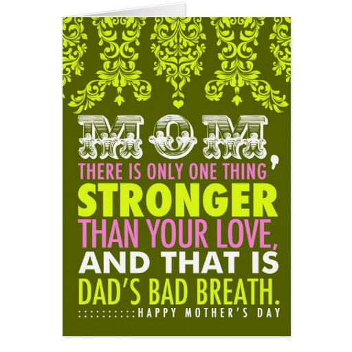 311 Bad Breath Mother's Day Card