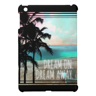 311 Dream On Dream Away Tropical Palm Case For The iPad Mini