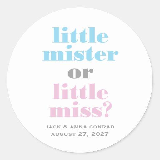 311 Gender Reveal Little Mister, Little Miss Round Stickers