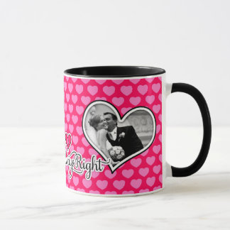 311 Mrs. Always Right Custom Photo Pink Hearts Mug