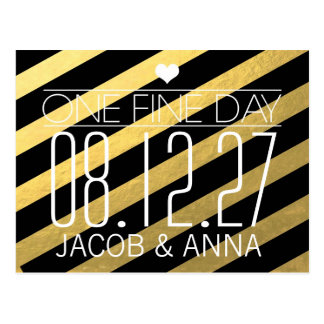 311 One Fine Day Gold Black Save the Date Stripes Postcard