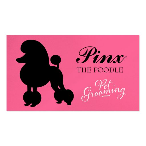 311 pinx the poodle pet grooming business card zazzle for Pet grooming business cards
