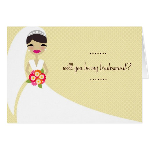 311-UPDO BRIDE Will You Be My Bridesmaid Card