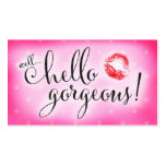 311 Well Hello Gorgeous Pink Lip Beauty Business Card Templates
