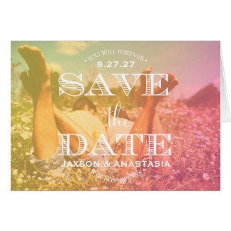 311 You Will Forever Be My Always Save the Date Card