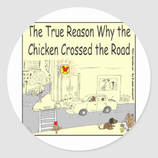 315 Why chicken crossed the road cartoon Classic Round Sticker