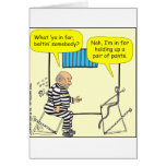 316 Belt in jail cartoon Card
