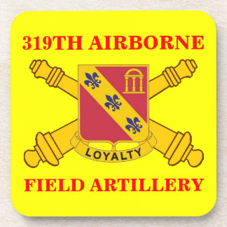 319TH AIRBORNE FIELD ARTILLERY DRINK COASTERS