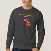319TH FIELD ARTILLERY 82D AIRBORNE SWEATSHIRT