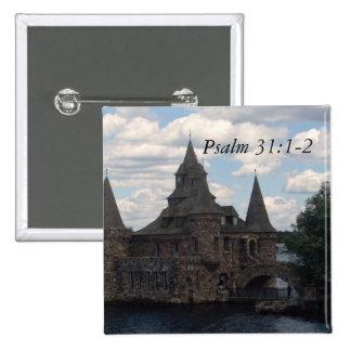 31:1 del salmo - botón de 2 castillos pin cuadrado