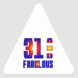 31 And Fabulous Triangle Sticker