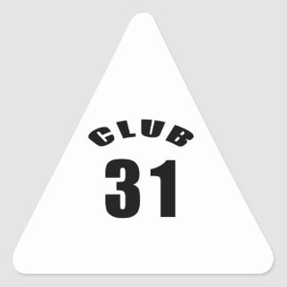 31 Club Birthday Designs Triangle Sticker