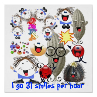31 smiles per hour perfect poster