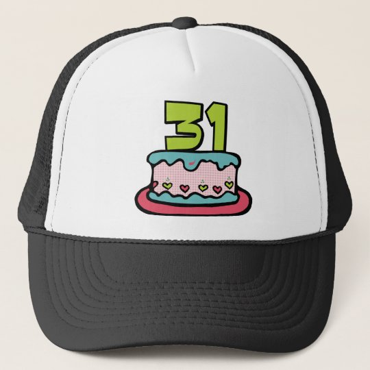 31 Year Old Birthday Cake Trucker Hat