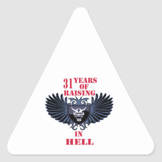 31 years of raising in hell stickers