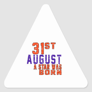 31st August a star was born Triangle Stickers