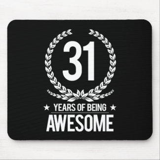 31st Birthday (31 Years Of Being Awesome) Mouse Pad