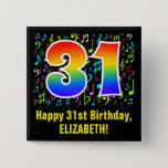 [ Thumbnail: 31st Birthday: Colorful Music Symbols, Rainbow 31 Button ]
