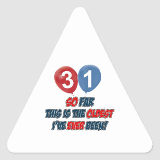 31st birthday designs triangle sticker