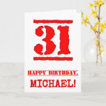 [ Thumbnail: 31st Birthday: Fun, Red Rubber Stamp Inspired Look Card ]