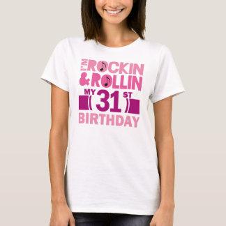 31st Birthday Gift Idea For Female T-Shirt