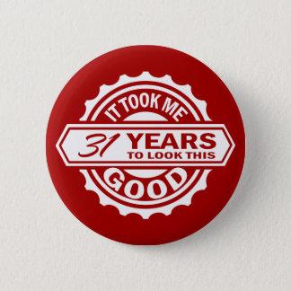 31st Birthday Pinback Button