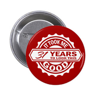 31st Birthday Pins