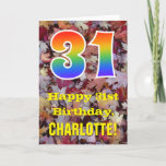 "[ Thumbnail: 31st Birthday; Rustic Autumn Leaves; Rainbow ""31"" Card ]"
