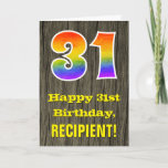 "[ Thumbnail: 31st Birthday: Rustic Faux Wood Look, Rainbow ""31"" Card ]"
