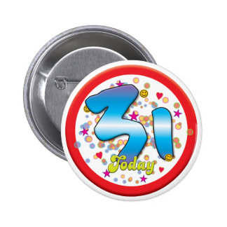 31st Birthday Today Button