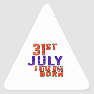 31st July a star was born Triangle Sticker