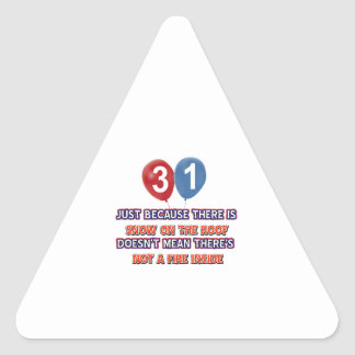 31st year old snow on the roof birthday designs triangle stickers