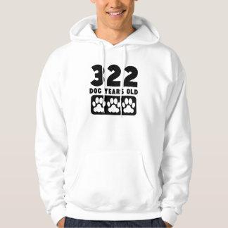 322 Dog Years Old Hoodie