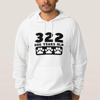322 Dog Years Old Hoodies
