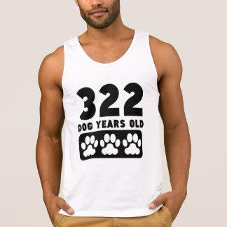 322 Dog Years Old Tanktops