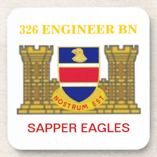 326TH ENGINEER BATTALION SAPPER EAGLES COASTERS