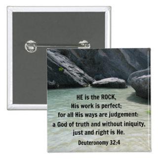 32 4 de Deuteronomy él es la roca Pins