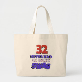 32 never had so much swag tote bags