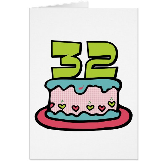 32 Year Old Birthday Cake Card