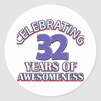 32 year old birthday designs and gifts classic round sticker