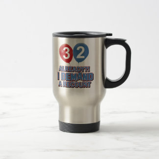 32 year old birthday designs travel mug