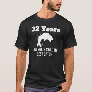 32 Years Best Catch T-Shirt