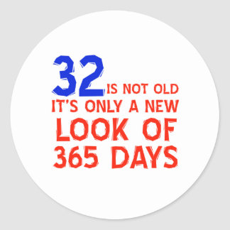 32 years Old birthday designs Classic Round Sticker