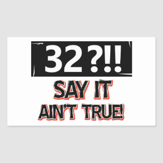 32 years old birthday gear rectangular sticker